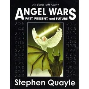 Angel Wars Past, Present, and Future